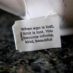 when ego is lost teabag